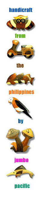 Philippine Handicraft from the Philippine by Jumbo Pacific